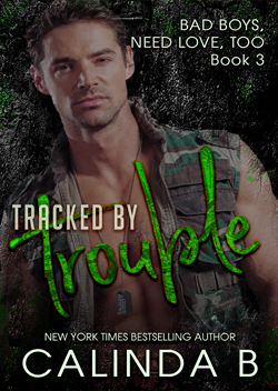 Tracked by Trouble by Calinda B