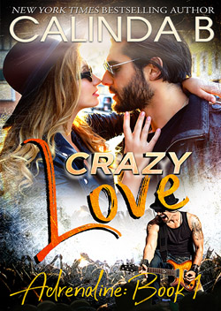 Crazy Love by Calinda B, part of Melissa Foster's The Remington Series