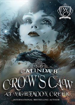 Crow's Caw at Nightmoon Creek  by Calinda B