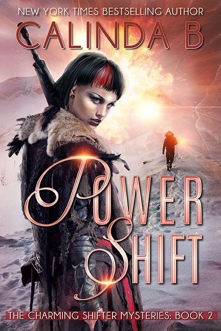 Power Shift: Hunting the Bounty Hunter beneath Haunted Alaska Skies by Calinda B