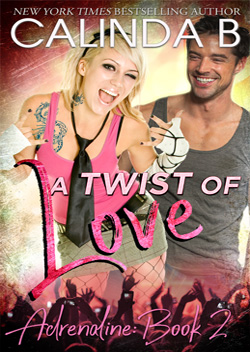 A Twist of Love by Calinda B, part of Melissa Foster's The Remington Series